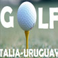 TORNEI. Torneo Business Golf Italia Uruguay